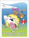 Chiropractic Wellness Coloring Book: Lovable Creatures!