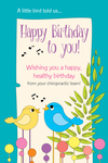 Happy Birthday to you! (chirping birds)