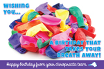 Wishing you...a birthday that takes your breath away!