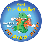 Makes me feel DINO-MITE! - Personalized Stickers
