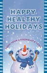 Happy, Healthy Holidays (Snowman)
